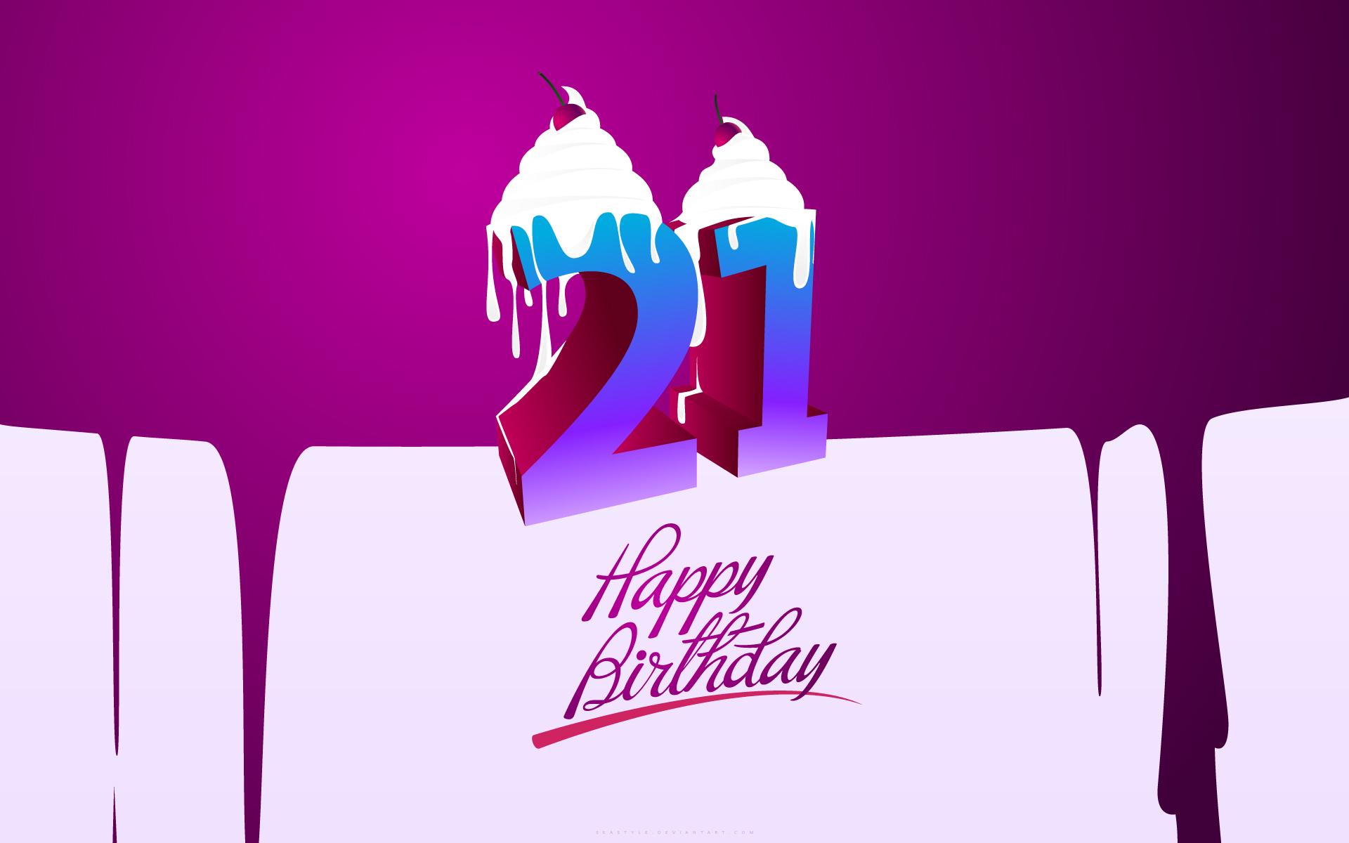 Поздравления на день рождение 21 лет